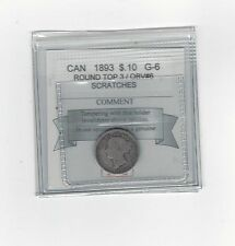 **1893 RT3 Obv.#6**, Coin Mart  Graded Canadian,  10  Cent, **G-6**Scratches