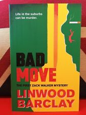 Bad Move by Linwood Barclay (Paperback, 2017) A Zack Walker Mystery Book 1