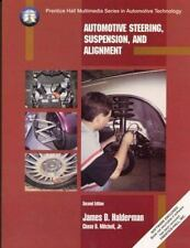 Automotive Steering, Suspension, and Alignment (2nd Edition) by Halderman, Jame