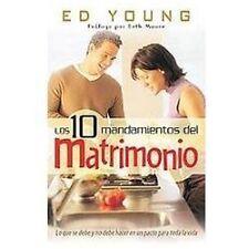 Los 10 Mandamientos del Matrimonio by Ed Young (2003, Paperback)