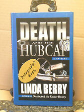 SIGNED Death and the Hubcap~Linda Berry~Trudy Roundtree Mystery~Set in Georgia