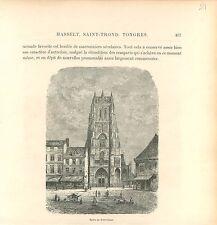 Sint-Truiden L'église gothique Notre-Dame de Saint-Trond GRAVURE OLD PRINT 1880