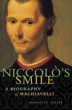 Niccolo's Smile: A Biography Of Machiavelli: By Maurizio Viroli