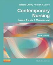 Contemporary Nursing : Issues, Trends, and Management by Barbara Cherry and Susa