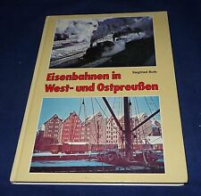 Siegfried Bufe - Eisenbahnen in West- und Ostpreußen signiert
