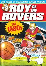 The Best of Roy of the Rovers: The 1980s By David Sque Tom Tully
