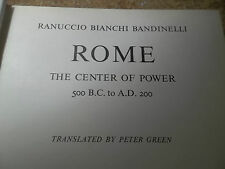 Rome Center of Power 500 BC-200 AD by R. B. Bandinelli Trans. by Peter Green