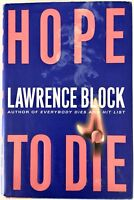 Hope To Die - Lawrence Block - PRISTINE H/C SIGNED First Edition 2001