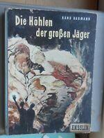 Hans Baumann: Die Höhlen der großen Jäger Ensslin & Laiblin 1955 Lascaux