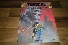 THORGAL # 6 -- FALL von BREK ZARITH // Carlsen 1. Aufl. 1989 Rosinski+van Hamme