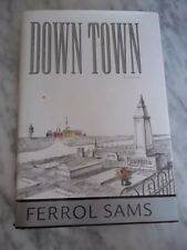 Down Town by Ferrol Sams  *Signed* 1st/1st  Hardcover Inscribed.