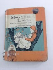 Mary Todd Lincoln - Katharine E. Wilkie (1960, Hardcover)