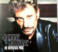 Johnny Hallyday CD Single Ne Reviens Pas - Digipack, Edition limitée - Europe