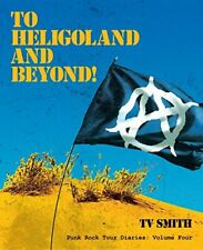 To Heligoland and Beyond!.by Smith, Tv  New 9781845496005 Fast Free Shipping.#