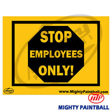 Paintball Safety Sign - Employees Only (Mp-Fe-S012)