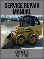 John Deere Skid Steer Loader 240 / 250 Factory Service Repair Manual TM1747 USB