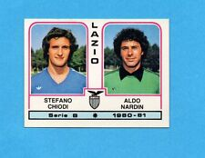 PANINI CALCIATORI 1980/81 - Figurina n.405- CHIODI+NARDIN - LAZIO -NEW