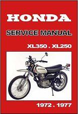 HONDA Workshop Manual XL350 & XL250 1972 1973 1974 1975 1976 1977 Service Repair