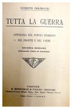 TUTTA LA GUERRA / GIUSEPPE PREZZOLINI / SECONDA EDIZIONE 1921