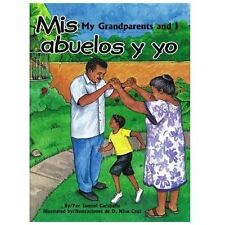 Mis abuelos y yo / My Grandparents and I by Samuel Caraballo (Hardcover)