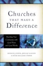 Churches That Make a Difference: Reaching Your Community with Good News and Goo