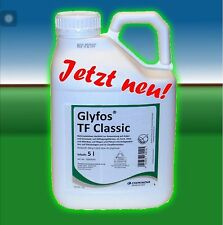 5 L Glyfos Classic TF Glyfosat Roundup Unkrautvernichter Zulassung Nr. 024162-00