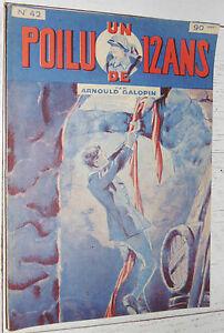 N°42 UN POILU DE 12 ANS  ARNOULD GALOPIN 1929