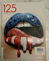 125 Magazine ISSUE 15: AMERICA Photography Fashion Art Style Iconic Images 2010