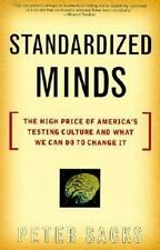 Standardized Minds: The High Price Of America's Testing Culture And What We