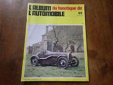 L'ALBUM DU FANATIQUE DE L'AUTOMOBILE N°65 JANVIER 1974 D'YRSAN 1.100CC DE 1929