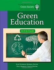 Green Education: An A-to-Z Guide by Julie Newman (Hardcover, 2011) English