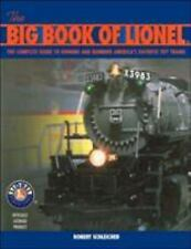 The Big Book of Lionel: The Complete Guide to Owning and Running America's Favor