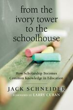 From the Ivory Tower to the Schoolhouse: How Scholarship Becomes Common Knowledg