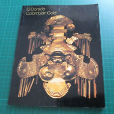 El Dorado Colombian Gold Exhibition 1978 Australia History Art Catalogue