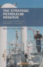 The Strategic Petroleum Reserve: U.S. Energy Security and Oil-ExLibrary
