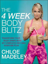 The 4-Week Body Blitz: Transform Your Body Shape with My Complete Diet and Exerc