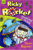 Rayner, Shoo, Weekend In Orbit (Ricky Rocket), Very Good Book