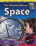 The Scientists Behind Space (Sci-Hi) by Wendy Meshbesher Eve Hartman
