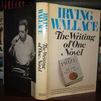 Wallace, Irving THE WRITING OF ONE NOVEL  1st Edition 1st Printing