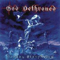 God Dethroned - Bloody Blasphemy [CD]
