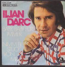 """7"""" Iljan Darc Baby, Baby für immer / Nimm ein Stück von mir 70`s EMI"""