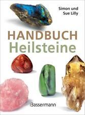 Handbuch Heilsteine von Simon Lilly und Sue Lilly (2018, Taschenbuch)