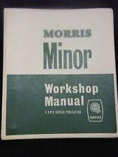 MORRIS MINOR WORKSHOP MANUAL SERIES MM THRU TO MINOR 1000 1098