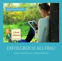 MARTINA PEUKERT - ERFOLGREICH ALS FRAU:DURCHSTARTEN ALS SELBSTÄNDIGE   CD NEW