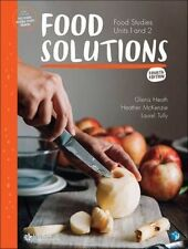 Food Solutions: Food Studies Units 1 & 2 by Glenis Heath, Laurel Tully, Heather