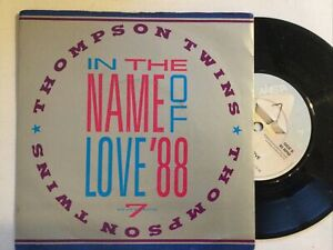 """Thompson Twins: In The Name Of Love '88 7"""" Vinyl Single 45rpm"""