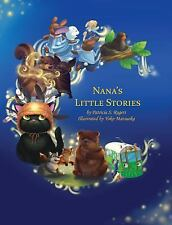 Nana's Little Stories by Patricia Rogers (2014, Hardcover)