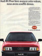 PUBLICITE ADVERTISING  1987    AUDI 80   la passion de l'éfficacité
