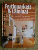 Fertigparkett und Laminat - selbst verlegen ... Parkett Mosaik Dekorlaminat