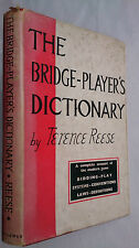 TERENCE REESE.A DORMER.THE BRIDGE-PLAYER'S DICTIONARY.1ST/1 H/B 59.B/W DIAGRAMMS